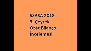 Gambar cover #SASA 2018 3. Çeyrek Özet Bilanço İncelemesi