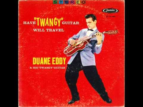 Duane Eddy ‎– Have 'Twangy' Guitar Will Travel (1958) - FULL ALBUM