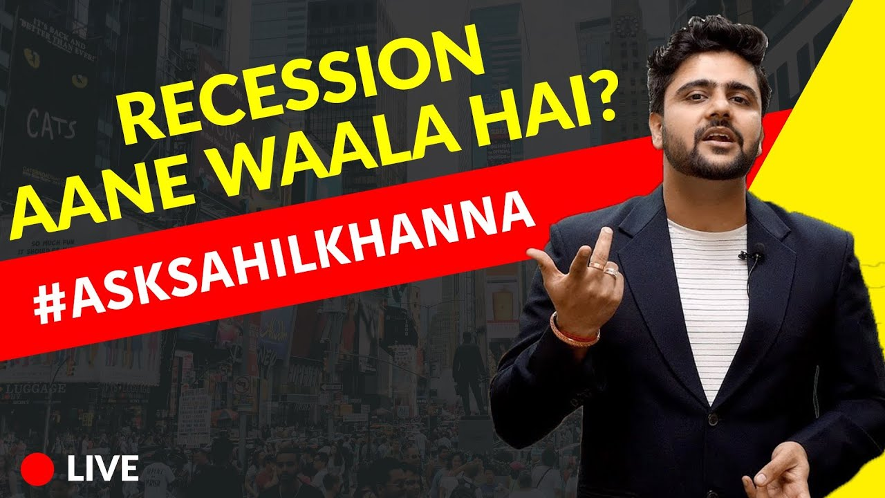 Recession Aane Waala Hai? Ask Sahil Khanna Live