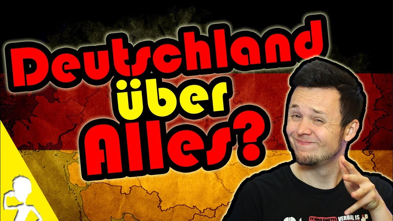 Why You Shouldn't Say DEUTSCHLAND ÜBER ALLES - YouTube