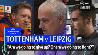 Mourinho rallies Spurs ahead of Leipzig clash! | No Filter UCL: Tottenham vs Leipzig