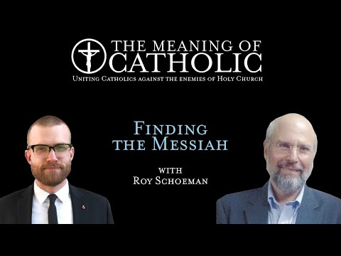 Finding the Messiah with Roy Schoeman