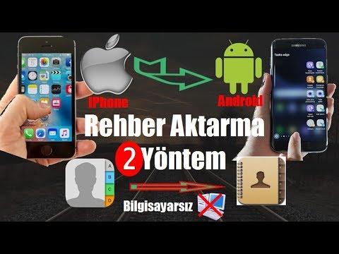 iPhone Rehber'i Android Cihazlara Aktarma 2 Yöntem