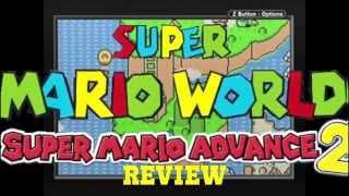 Super Mario World: Super Mario Advance 2 - Game Reviews By James