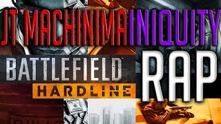 BATTLEFIELD HARDLINE RAP ♫ JT Machinima feat. Iniquity Rhymes