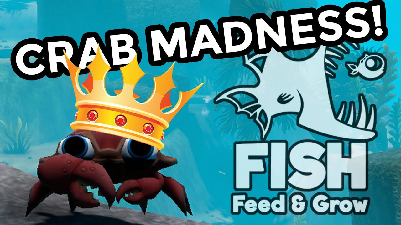 I am the crab king crab madness event feed and gro for Fish eat and grow