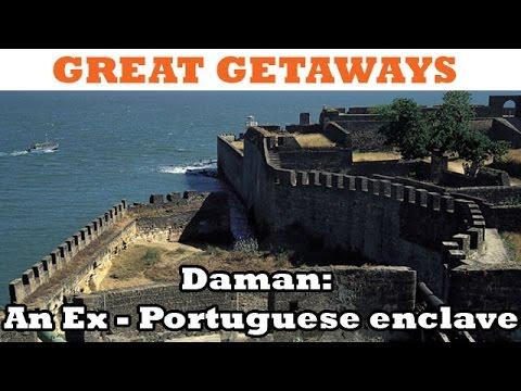 Great Getaways – Daman: An Ex - Portuguese enclave – Episode 10