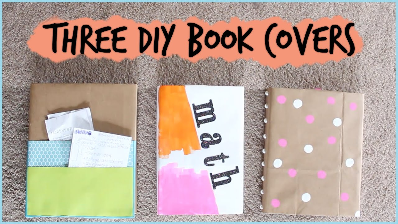 How To Make A Book Cover With Construction Paper ~ Three diy book covers for back to school diywithpxb