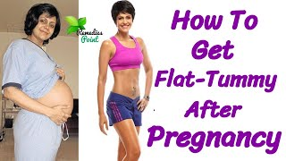 Reduce Belly After Delivery Naturally | Home Remedies to Reduce Tummy Size after Delivery
