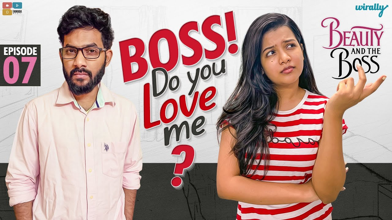 Boss Do You Love Me? || EP- 7 || Beauty and the Boss || Wirally Originals || Tamada Media