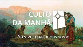 Culto da Manhã - Jó 1.1-2.10 (27/06/2021)