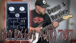 Dirty Haggard Audio 797 Overdrive Pedal Demo & Review
