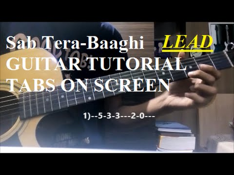 Guitar guitar tabs on screen : Sab Tera-Baaghi [Guitar Lead ALL ON 1st string tutorial] {TABS ON ...