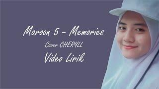 Download MAROON 5 - MEMORIES COVER  CHERYLL (Video Lirik)