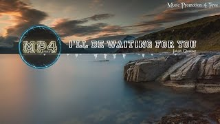 Ill Be Waiting For You By Johan Glossner -  Soul