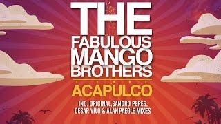 The Fabulous Mango Brothers - Acapulco (Original Mix)