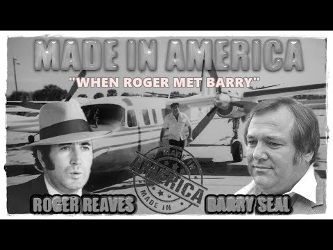 When Roger Reaves Met Barry Seal