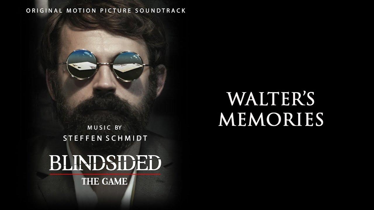 Download Blindsided: The Game Soundtrack - Walter's Memories (Extended) - Steffen Schmidt