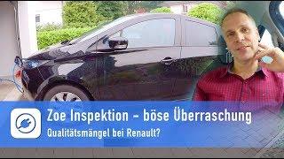 Renault Zoe Inspektion mit böser Überraschung - Qualitätsprobleme bei Renault?