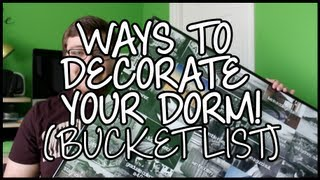 Ways to Decorate your Dorm Room - Bucket List! Thumbnail