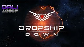 Dropship Down PC Gameplay 1080p 60fps