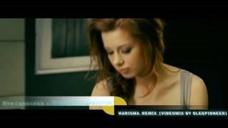ВИДЕО-REMIX Юля Савичева - Москва-Владивосток (harisma remix)