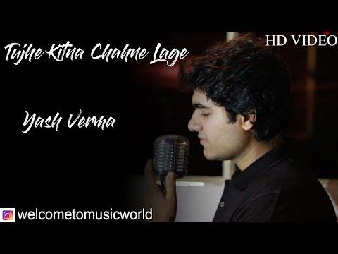 Tujhe Kitna Chahne Lage - Kabir Singh | Shahid Kapoor | Arijit Singh | Yash Verma Cover