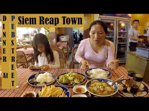 Dinner at Pub Street in Siem Reap Town