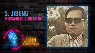 Cover images S.Jibeng - Musafir Di Aidilfitri (Official Karaoke Video)