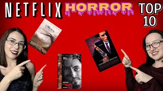 TOP 10 HORROR MOVIES ON NETFLIX (NO SPOILERS)