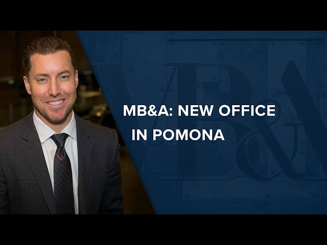 MB&A: New Office in Pomona, California