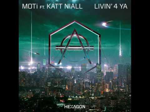 MOTi feat. Katt Niall - Livin' 4 Ya (Extended Mix)