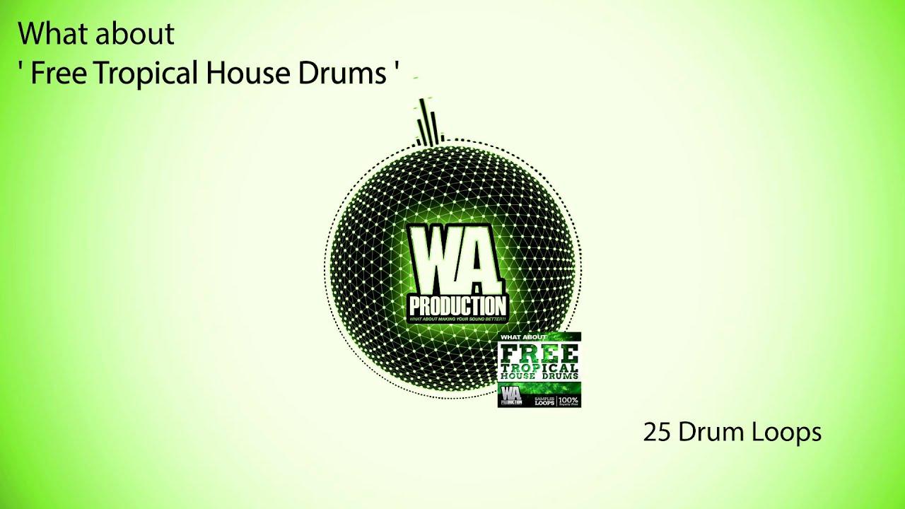 FREE Tropical / Deep House Drums [Royalty Free Drum Loops
