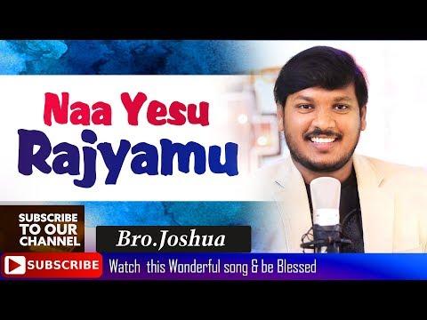 నా యేసు రాజ్యము అందమైన   ||  Bro.Joshua || Gospel Explosion - JWIM ....... Watch and be Blessed