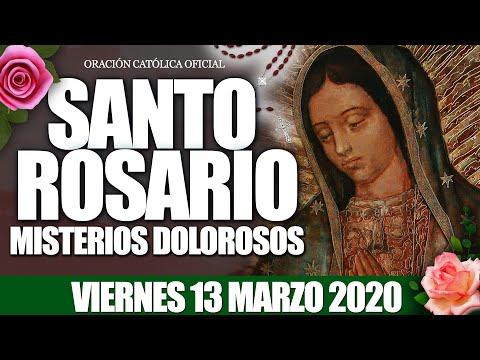 Santo Rosario de Hoy Viernes 13 de Marzo de 2020|MISTERIOS DOLOROSOS