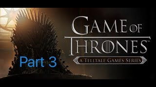 Game of Thrones gameplay part 3