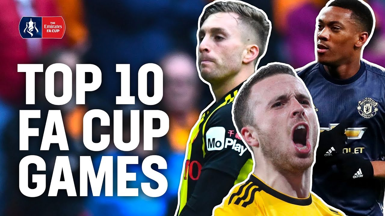 Last-Ditch Goals, Cup Shocks & Unlikely Comebacks!   10 Top Games   Emirates FA Cup 18/19