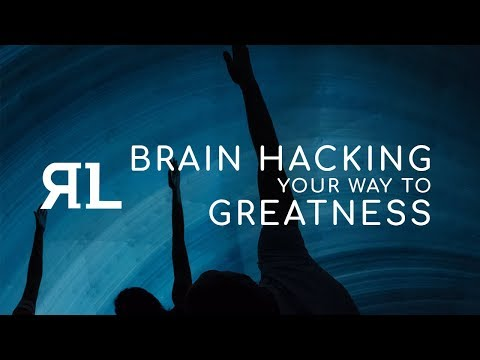 Brain Hacking Your Way to Greatness: by Dr. Dean Chance