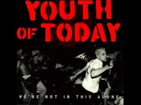 Youth Of Today - We're Not In This Alone  [Full Album]