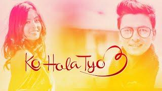Sunil Giri - Ko Hola Tyo 3 (Tolaudai Hola) | Paul Shah & Krishtina Thapa | 4K | 2018