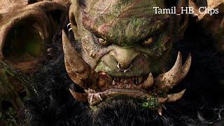 Warcraft Movie Lothar vs Blackhand Scene In Tamil