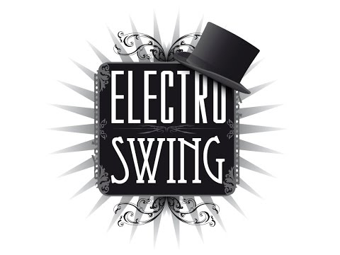 Electro Swing, Best Of... Freshly Squeezed, Vol.1 (Special US Edition) - (Full Album Playlist)