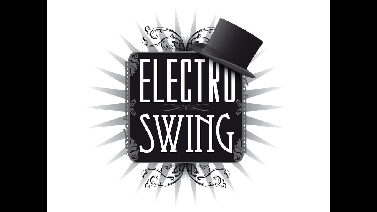 Electro Swing The Best Of Freshly Squeezed Vol 1 Special Us Edition Full Album Playlist
