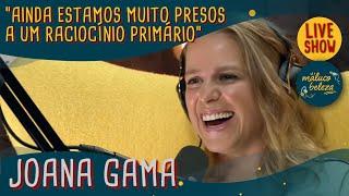 Joana Gama - Humorista - MALUCO BELEZA LIVESHOW