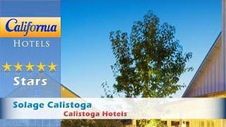 Solage Calistoga, Calistoga Hotels - California