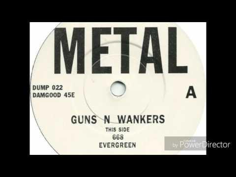 Guns N Wankers - Evergreen