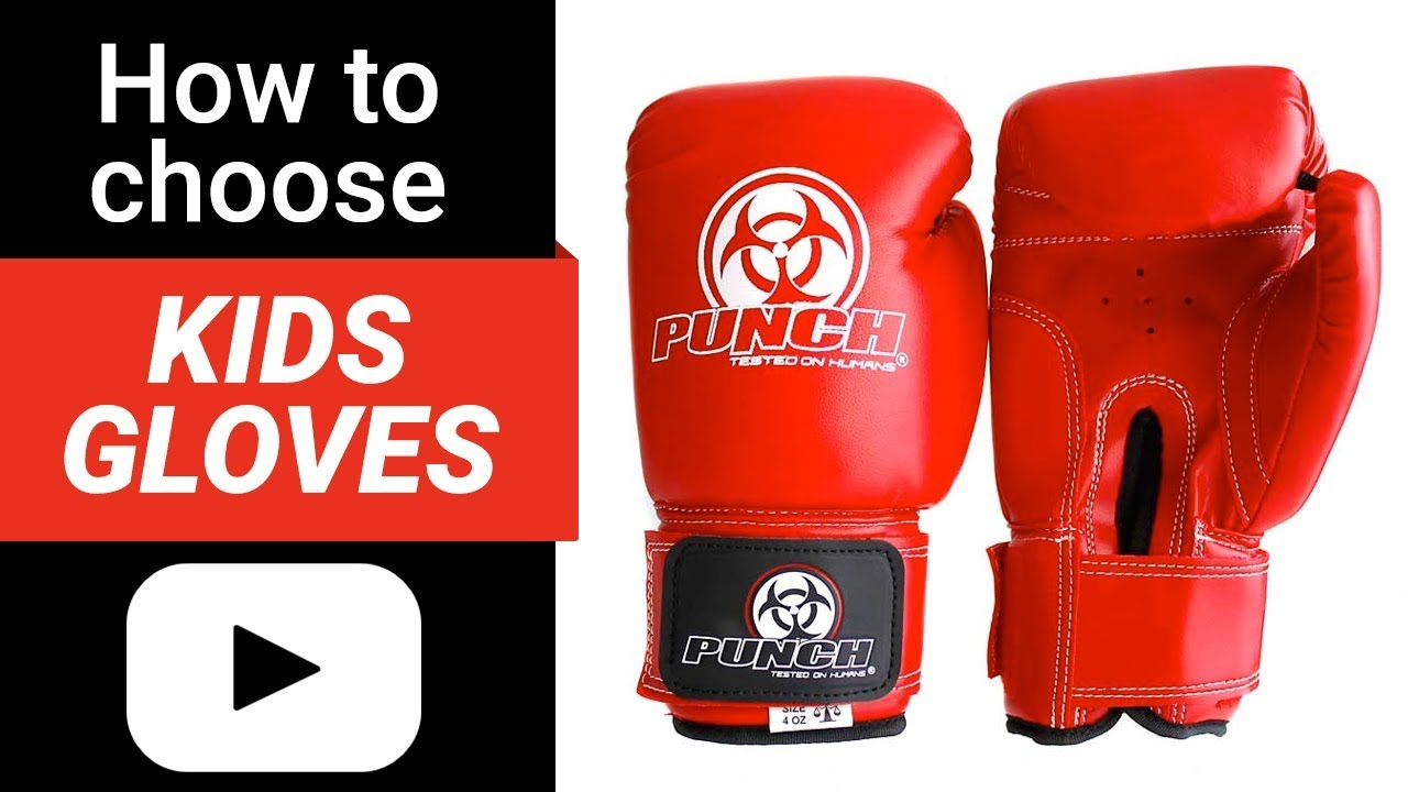 How to choose Kids Boxing Gloves - Punch® Equipment Review