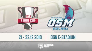 ???? SEOUL CUP OGN SUPERMATCH - Ngày 1 - Refund Gaming, SGD...