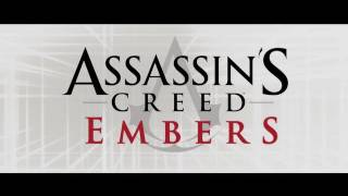 Assassin's Creed Embers - Animated Short Movie Trailer