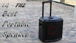 LG FH2 Portable Speaker Review | LG FH2 Karaoke Speaker Review | Best Portable Speaker